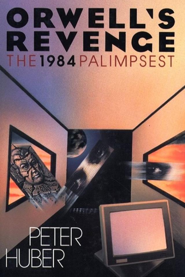 http://www.businessinsider.in/thumb/msid-51017188,width-640,resizemode-4/Orwells-Revenge-by-Peter-Huber.jpg?73571