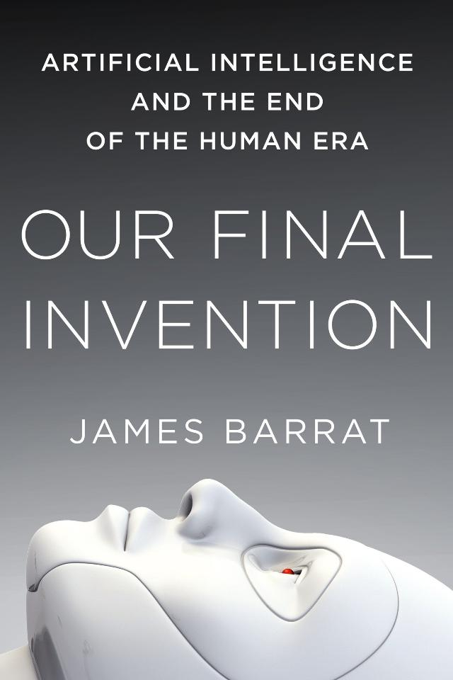 Our-Final-Invention-by-James-Barrat