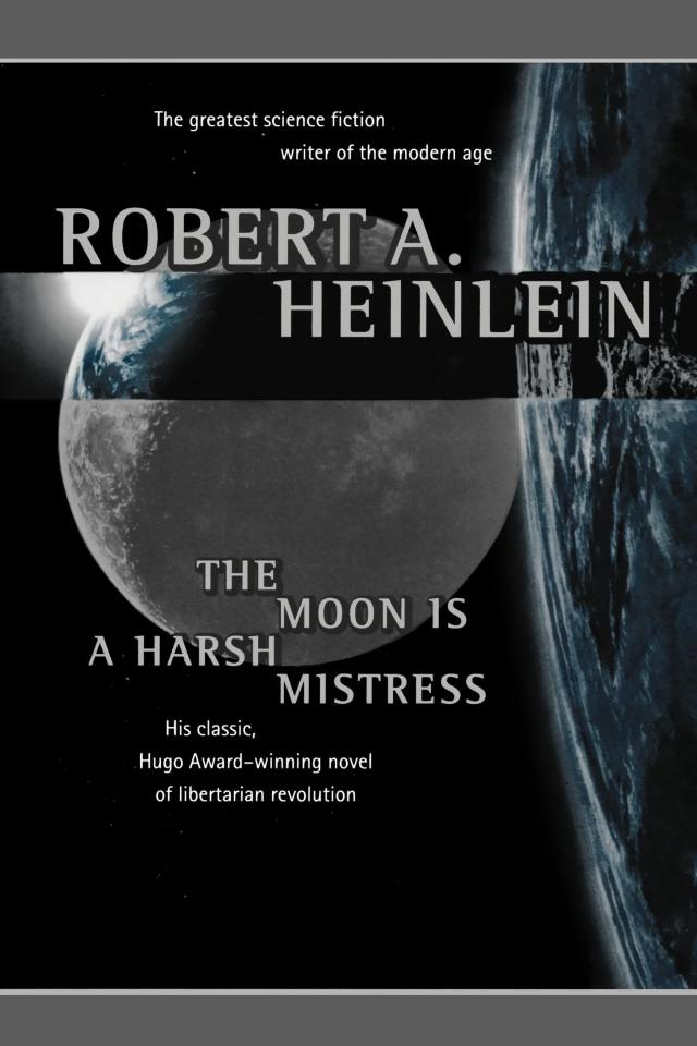 The-Moon-is-a-Harsh-Mistress-by-Robert-Heinlein