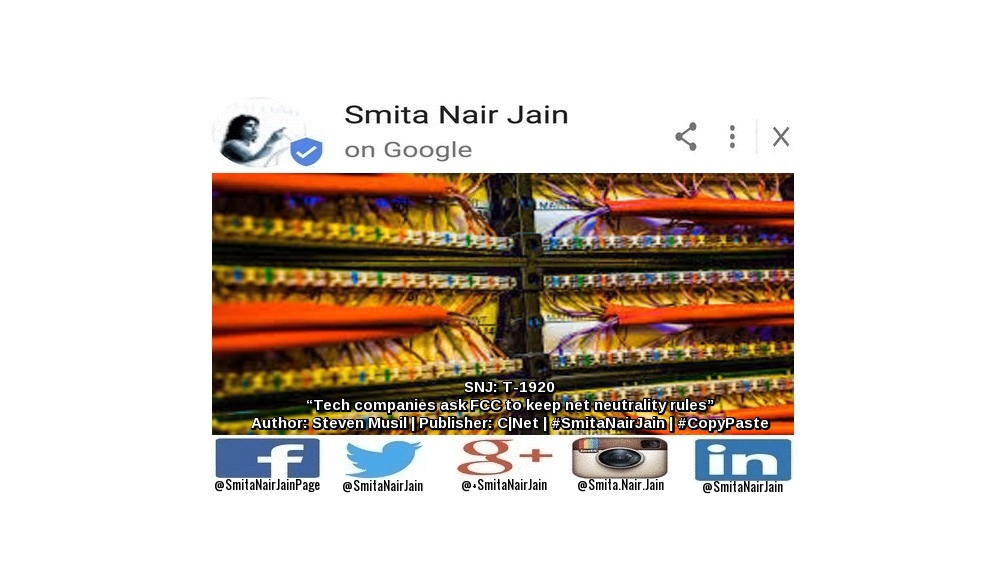 "SNJ: T-1920: ""Tech companies ask FCC to keep net neutrality rules"" 