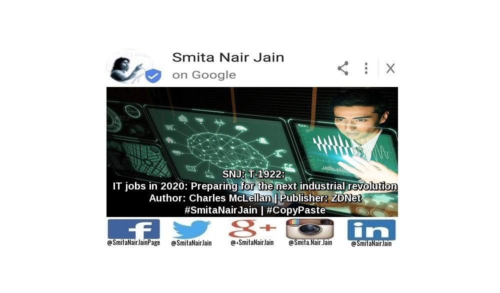 "SNJ: T-1922: ""IT jobs in 2020: Preparing for the next industrial revolution"" 