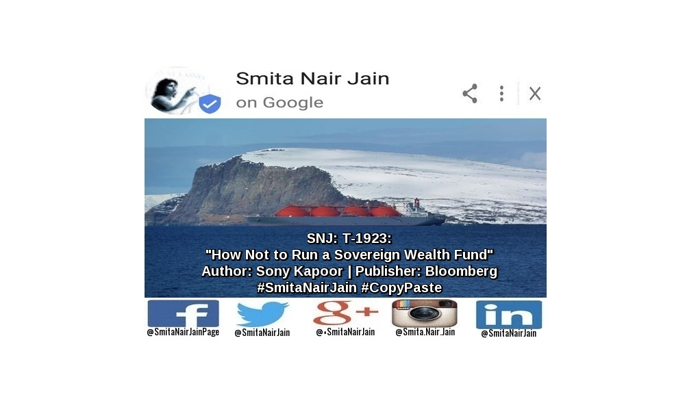 "SNJ: T-1923: ""How Not to Run a Sovereign Wealth Fund"" 
