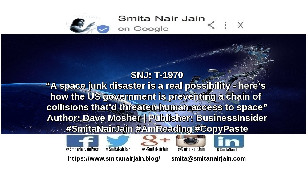 "SNJ: T-1970 | ""A space junk disaster is a real possibility"" 