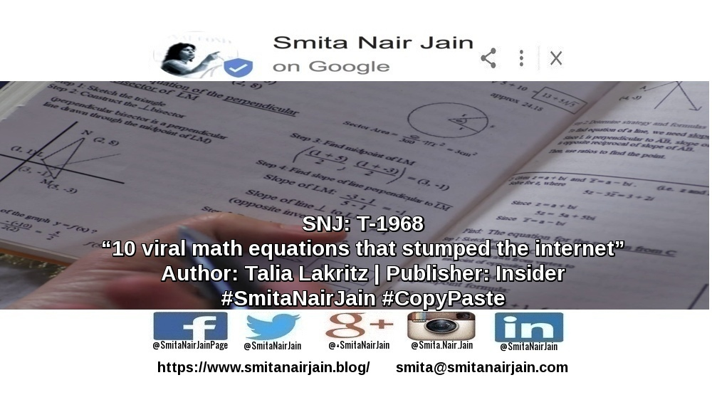 "SNJ: T-1968 | ""10 viral math equations that stumped the internet"" 